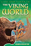 The Viking World, Sheila Clewley and Julie Ferris, 0753461528