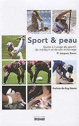Sport et peau : Guide à l'usage du sportif, du médecine et de son entourage