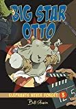 big star otto elephants never forget