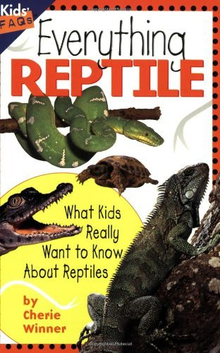 everything-reptile-what-kids-really-want-to-know-about-reptiles-kids-faqs