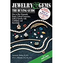 Jewelry & Gems―The Buying Guide, 8th Edition: How to Buy Diamonds, Pearls, Colored Gemstones, Gold & Jewelry with Confidence and Knowledge
