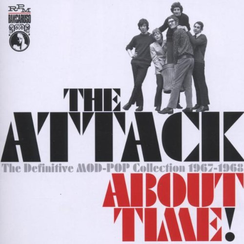 About Time: Definitive Mod-Pop Collection 1966-68 - Attack