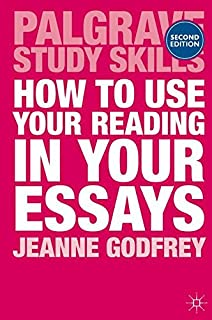 com how to write better essays palgrave study skills  how to use your reading in your essays palgrave study skills