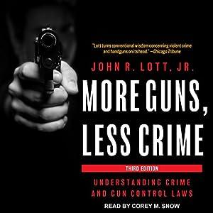 More Guns, Less Crime Audiobook