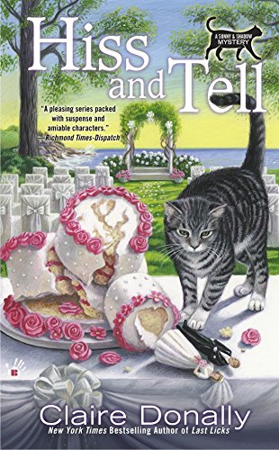 Hiss and Tell (A Sunny & Shadow Mystery)