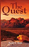 The Quest, Parth Y. Shah and Amita Shah, 1434354687