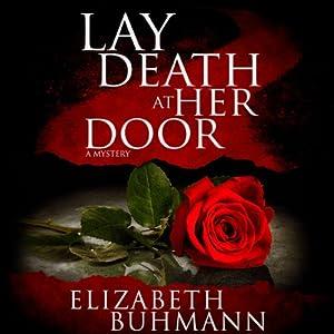 Lay Death at Her Door Audiobook