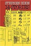 14 Stories, Stephen Dixon, 0801872057