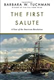 img - for The First Salute by Barbara W. Tuchman (1989-09-06) book / textbook / text book