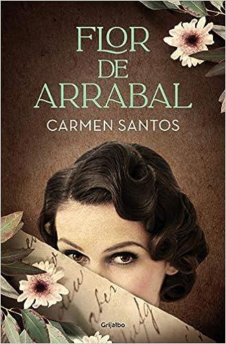 Flor de arrabal de Carmen Santos