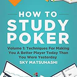 How to Study Poker, Volume 1q
