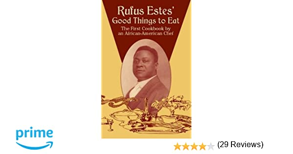 Workbook black history month biography worksheets : Rufus Estes' Good Things to Eat: The First Cookbook by an African ...