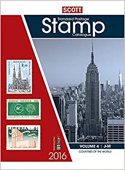2016 Scott Catalogue Volume 4 (Countries J-M): Standard Postage Stamp Catalogue (Scott Standard Postage Stamp Catalogue Vol 4 Countries J-M)