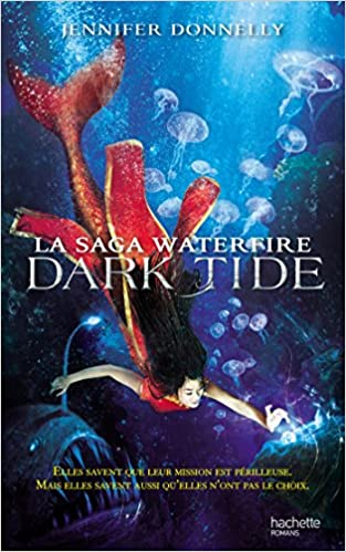 Livres La Saga waterfire - Tome 3 - Dark Tide epub pdf