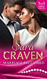 Marriage Reclaimed: Marriage at a Distance / Marriage Under Suspicion / The Marriage Truce by Sara Craven (2016-10-20)