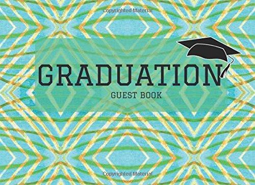 Graduation Guest Book: Aqua Message Book, Keepsake, Scrapbook, Memory Year Book   High School, College, University Gifts For Friends, Teachers & Family to Write In (Graduation Gifts) (Volume 14)