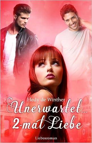 Book Unerwartet ... 2-mal Liebe: Lovestory: Volume 1 (Schicksalspfade)