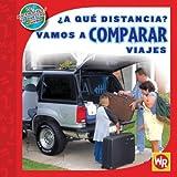 ¿A qué distancia? Vamos a Comparar Viajes, Jennifer Marrewa, 0836890248