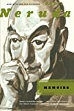 Memoirs by  Pablo Neruda in stock, buy online here