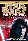 Siege: Star Wars Legends (Clone Wars Gambit)