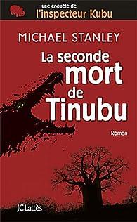 La seconde mort de Tinubu par Michael Stanley