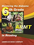 Mastering the Alabama 6th Grade ARMT in Reading