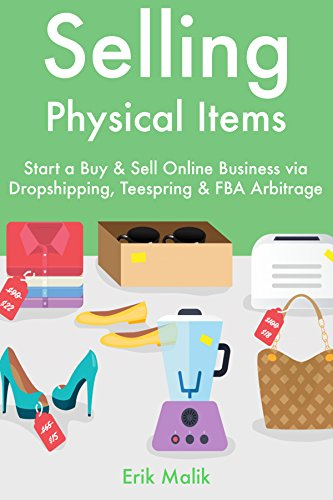 Amazon.com: Selling Physical Items: Start a Buy & Sell ...