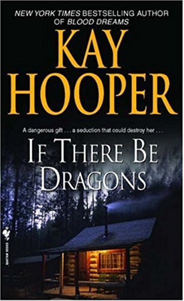 Ebook If There Be Dragons Pepper 2 By Kay Hooper
