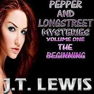 Pepper and Longstreet Mysteries: The Beginning, Volume 1 Audiobook