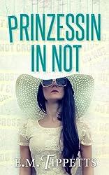 Prinzessin in Not (Nicht mein Märchen 2) (German Edition)