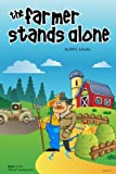 The Farmer Stands Alone: (Derry-O Mystery Series Book 1) (Volume 1)