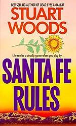Santa Fe Rules (Ed Eagle Novel Book 1)