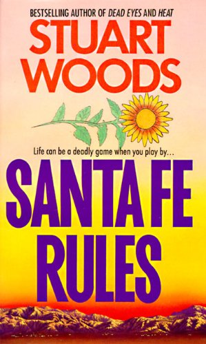 Santa Fe Rules (Ed Eagle Novel Book 1)