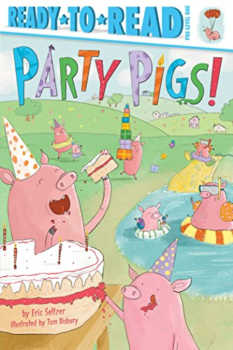 Party Pigs! (Ready-to-Reads)
