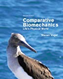 Comparative Biomechanics, Steven Vogel, 0691155666