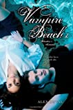 img - for Vampire Beach 1: Bloodlust; Initiation book / textbook / text book