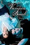 Vampire Beach 1: Bloodlust; Initiation