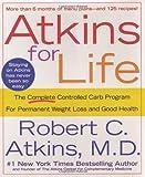 Atkins for Life, Robert C. Atkins, 0312315228