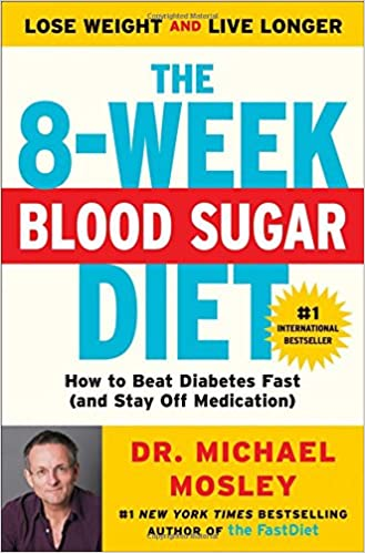 The 8 Week Blood Sugar Diet How To Beat Diabetes Fast And Stay Off