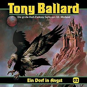 Ein Dorf in Angst (Tony Ballard 2) Hörspiel