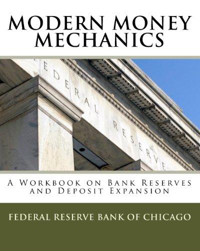 modern-money-mechanics-a-workbook-on-bank-reserves-and-deposit-expansion
