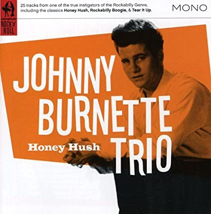 Image result for Johnny Burnette Trio - Honey Hush