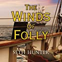 The Winds of Folly Audiobook by Seth Hunter Narrated by Terry Wale