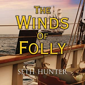 The Winds of Folly Audiobook