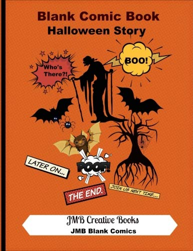 Blank Comic Book: Halloween Story: Create Your Halloween Comic Book Story - Halloween Cover: Large 8.5 x 11 Format - 140 Pages (JMB Blank -