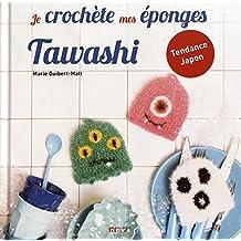 JE CROCHÈTE MES ÉPONGES TAWASHI