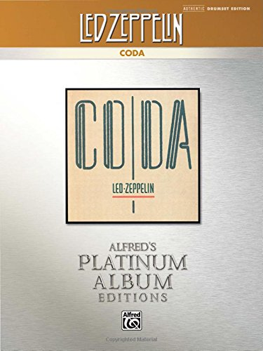 Led Zeppelin -- Coda Platinum Drums: Drum Transcriptions (Alfred's Platinum Album Editions)