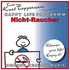 Nicht-Raucher (Happy Life Programm) Hörbuch