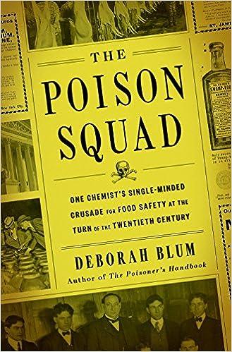 Amazon com: The Poison Squad: One Chemist's Single-Minded