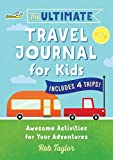 The Ultimate Travel Journal For Kids: Awesome